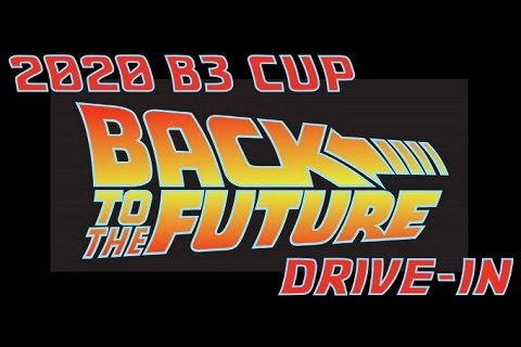 2020 B3 Cup Drive-In: Back to the Future