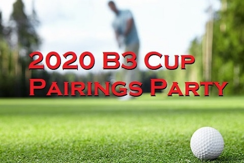 2020 B3 Cup Pairings Party
