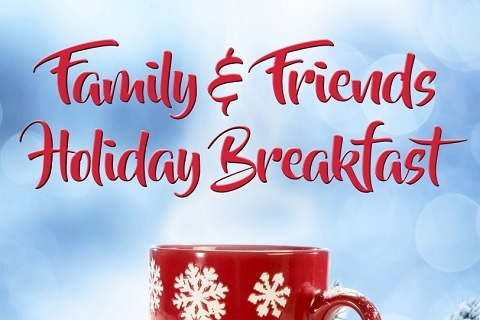 Family & Friends Holiday Breakfast