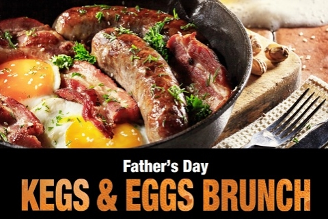 Father's Day Kegs & Eggs Brunch