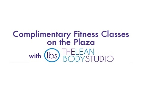 Complimentary Fitness Classes on the Plaza