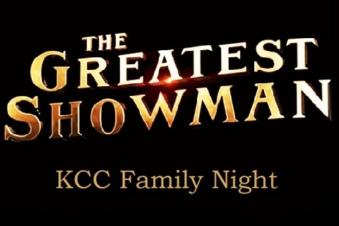 KCC Family Night Presents: The Greatest Showman