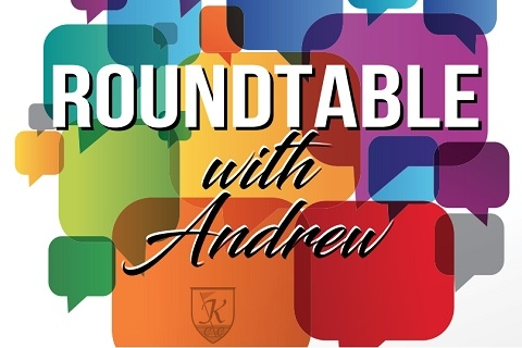 Round Table with Andrew
