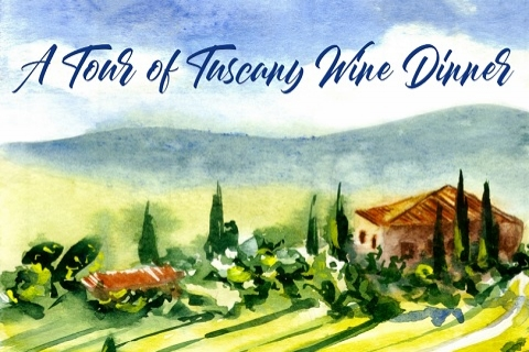 A Tour of Tuscany Wine Dinner